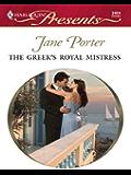The Greek's Royal Mistress (Princess Brides Book 2)