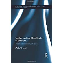 Tourism and the Globalization of Emotions: The Intimate Economy of Tango