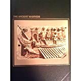 The Ancient Mariners