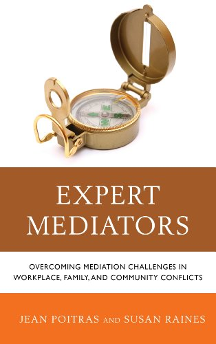 Expert Mediators: Overcoming Mediation Challenges in Workplace, Family, and Community Conflicts by Brand: Jason Aronson, Inc.