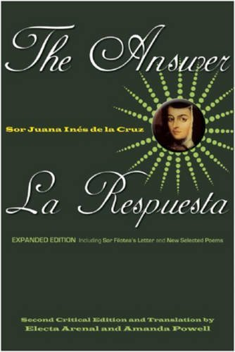 Answer/La Repuesta, The by Sor Juana Ines de la Cruz (2009-04-03) (Sor Juana Ines De La Cruz Feminist)