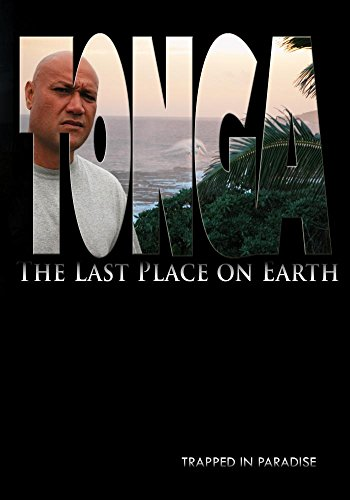 (Tonga: The Last Place on Earth)