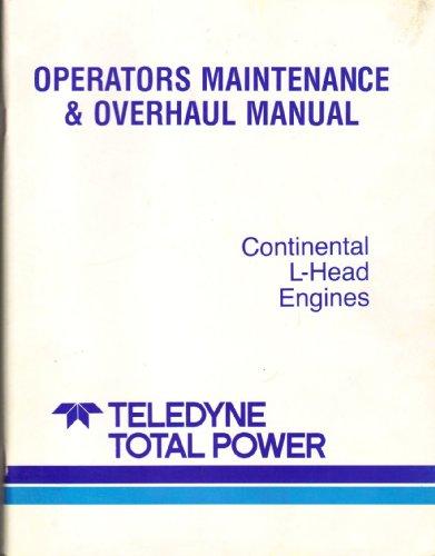 Continental L-Head Engines, Operators Maintenance & Overhead Manual