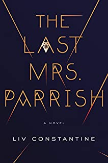 Book Cover: The Last Mrs. Parrish