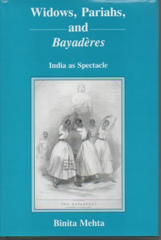 Download Widows, Pariahs, and Bayaderes: India As Spectacle PDF