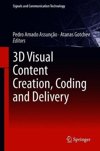 3D Visual Content Creation, Coding and Delivery Front Cover