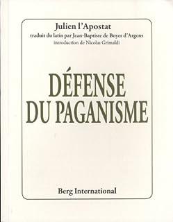 Défense du paganisme, Julien (empereur romain ; 0331-0363)