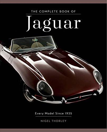 The Complete Book of Jaguar: Every Model Since 1935 (Complete Book Series)