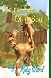 img - for For the Sake of a Soul(Hardback) - 2014 Edition book / textbook / text book