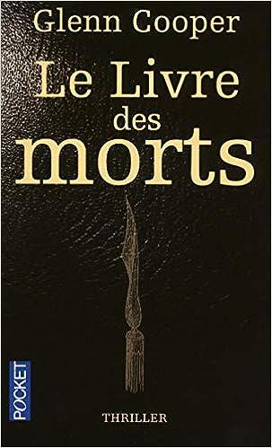 Le Livre Des Morts Glenn Cooper 9782266192163 Amazon Com