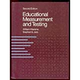 Educational Measurement and Testing, Wiersma, William and Jurs, Stephen G., 0205123856