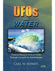 UFOs and Water: Physical Effects of UFOs on Water Through Accounts by Eyewitnesses
