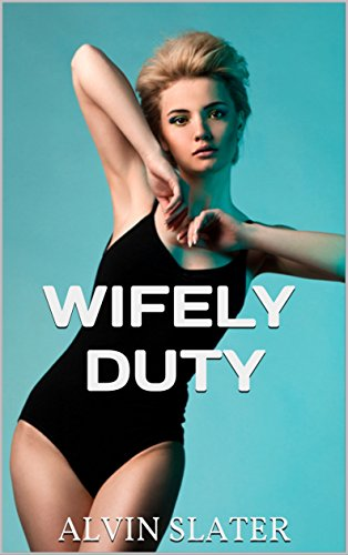 WIFELY DUTY: A erotic romance suspense mystery thriller