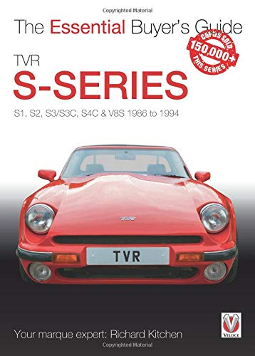 Sprint Car Chassis - TVR S-series: S1, S2, S3/S3C, S4C & V8S 1986 to 1994 (Essential Buyer's Guide)