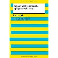 Iphigenie auf Tauris. Textausgabe mit Kommentar und Materialien: Reclam XL – Text und Kontext