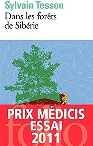 Dans les forêts de Sibérie: Février - juillet 2010 (French Edition)