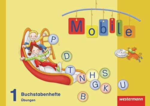 Mobile 1 - Allgemeine Ausgabe 2010: Buchstabenhefte - Übungen 1 mit CD-ROM: 4 Wendehefte