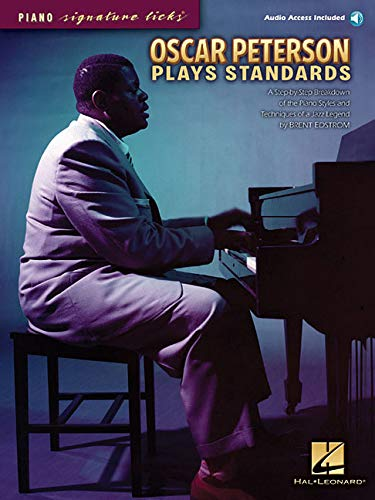 - Oscar Peterson Plays Standards: Piano Signature Licks