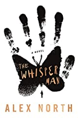 """""""POIGNANT AND TERRIFYING""""―Entertainment Weekly""""WORKS BEAUTIFULLY... If you like being terrified, The Whisper Man has your name on it.""""―The New York Times, Editor's Pick""""SUPERB""""―Publisher's Weekly, Starred Review""""BRILLIANT... will satisfy read..."""