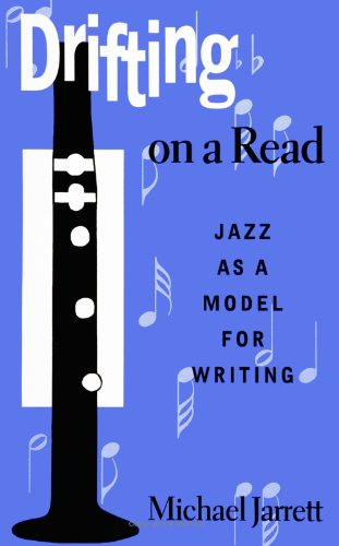 Drifting on a Read: Jazz as a Model for Writing (SUNY series, INTERRUPTIONS:  Border Testimony(ies) and Critical Discour