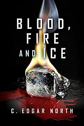 Blood, Fire and Ice