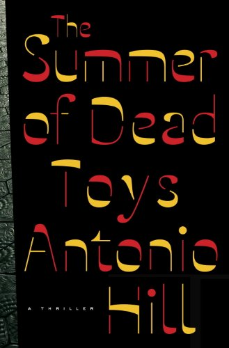 The Summer of Dead Toys: A Thriller cover