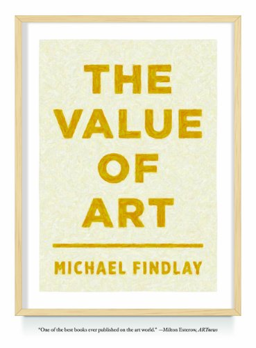 The Value Of Art: Money, Power, Beauty