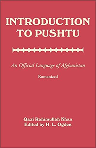 Introduction to Pushtu: An Official Language of Afghanistan: Qazi