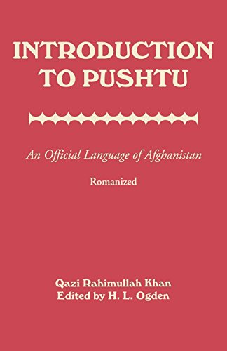 Introduction to Pushtu: An Official Language of Afghanistan...