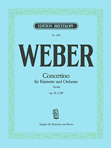 Concertino in Eb major, op.26 - Breitkopf Urtext - clarinet part with piano reduction - (EB 1585)