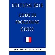 Code de procédure civile: Edition 2018 (French Edition)
