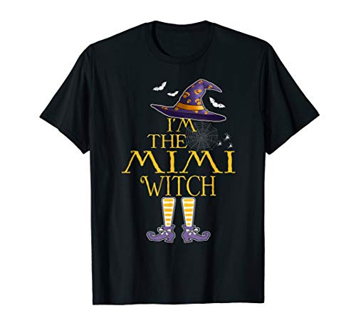 I'm The Mimi Witch T Shirt Group Halloween Costume Gift Idea T-Shirt