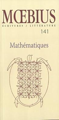Moebius, N° 141 : Mathematiques par Revue Moebius