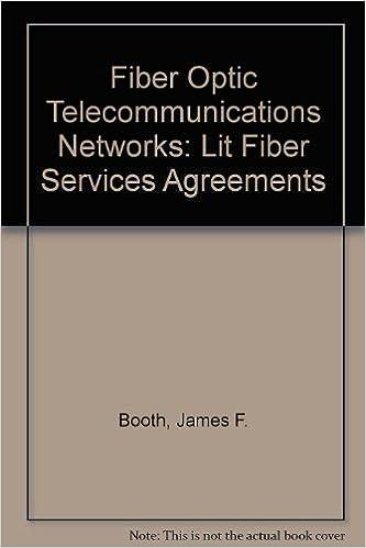 Fiber Optic Telecommunications Networks: Bandwidth Services