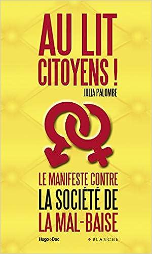 Au lit citoyens ! - Le manifeste contre la société de la mal-baise