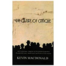 The Culture of Critique: An Evolutionary Analysis of Jewish Involvement in Twentieth-Century Intellectual and Political Movements