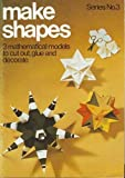 Make Shapes 3, Gerald Jenkins and Anne Wild, 0906212022