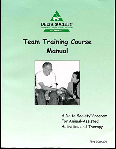 the-pet-partners-team-training-manual-a-delta-society-program-for-animal-assisted-activities-and-the