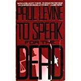 To Speak for the Dead, Paul Levine, 0553291726