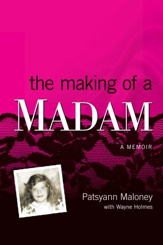 The Making of a Madam: A Memoir pdf epub