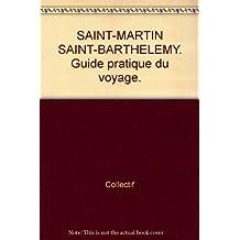 Saint-Martin, Saint-Barthélemy, Anguilla