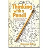 Thinking with a Pencil