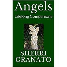 Angels: Lifelong Companions
