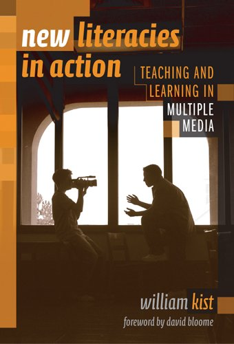 New Literacies in Action: Teaching and Learning in Multiple Media (Language and Literacy Series)