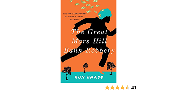 The Great Mars Hill Bank Robbery: Amazon.es: Chase, Ronald ...