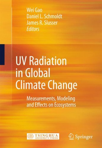 UV Radiation in Global Climate Change: Measurements, Modeling and Effects on Ecosystems