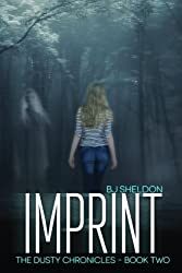 Imprint: The Dusty Chronicles - Book Two (Volume 2)