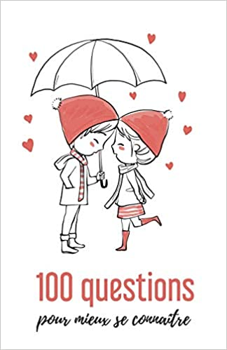 Pour questions se connaitre couple Couple :