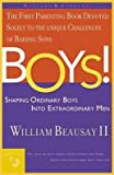 img - for BY Beausay, William, II ( Author ) [{ Boys!: Shaping Ordinary Boys Into Extraordinary Men (Rev & Updated and Rev & Updated) - By Beausay, William, II ( Author ) May - 12- 2002 ( Paperback ) } ] book / textbook / text book