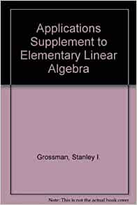 elementary linear algebra grossman pdf